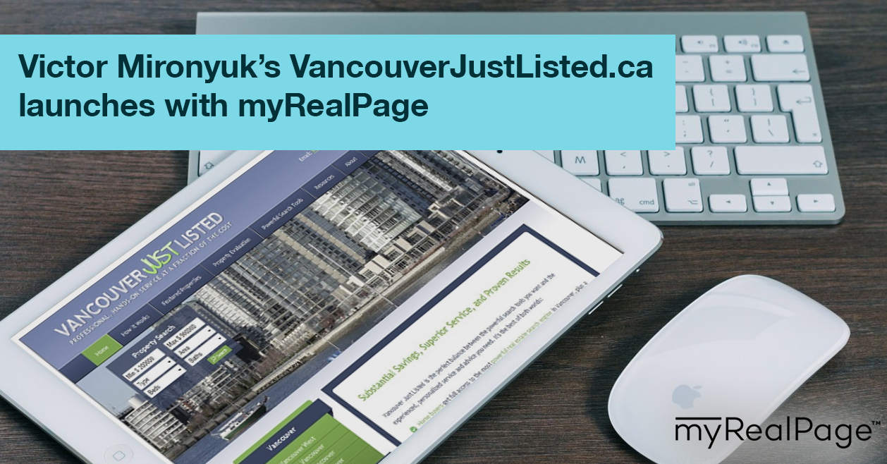 Victor Mironyuk's VancouverJustListed.ca launches with myRealPage