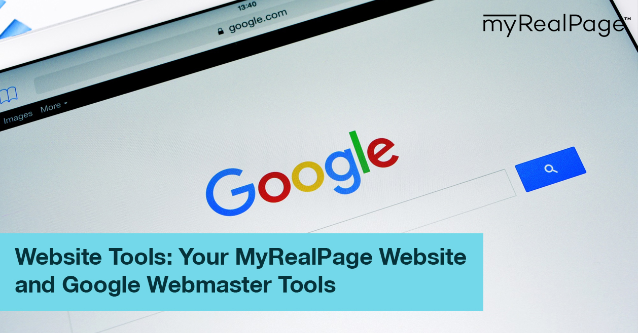 Website Tools: Your MyRealPage Website and Google Webmaster Tools