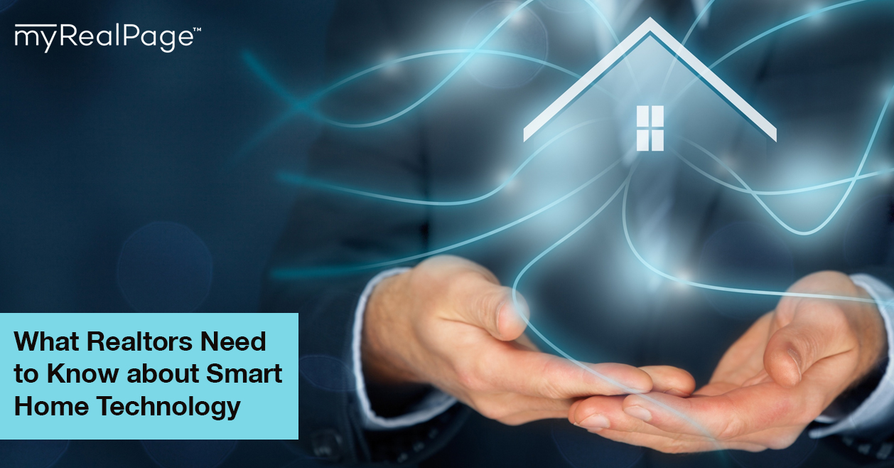 What Realtors Need to Know about Smart Home Technology