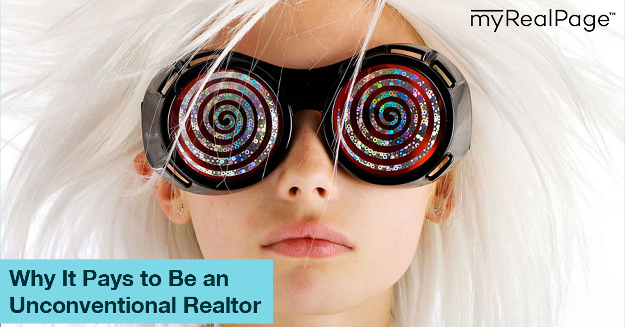 Why It Pays to Be an Unconventional Realtor