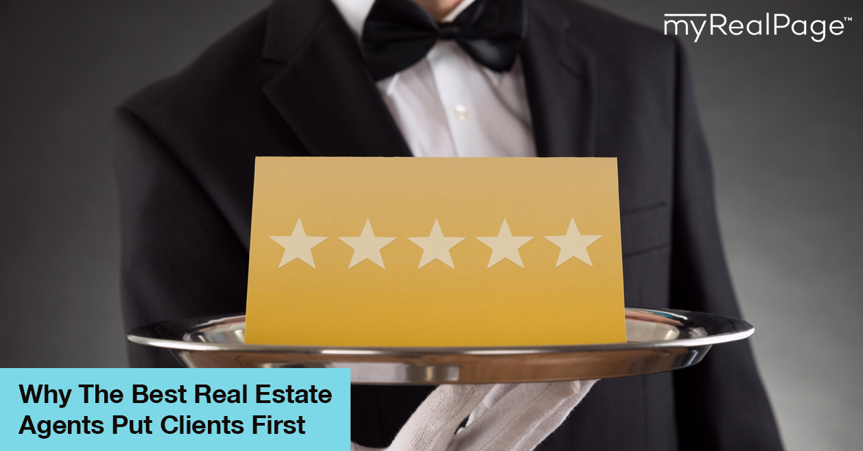 Why The Best Real Estate Agents Put Clients First