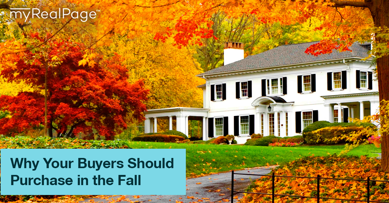 Why Your Buyers Should Purchase in the Fall