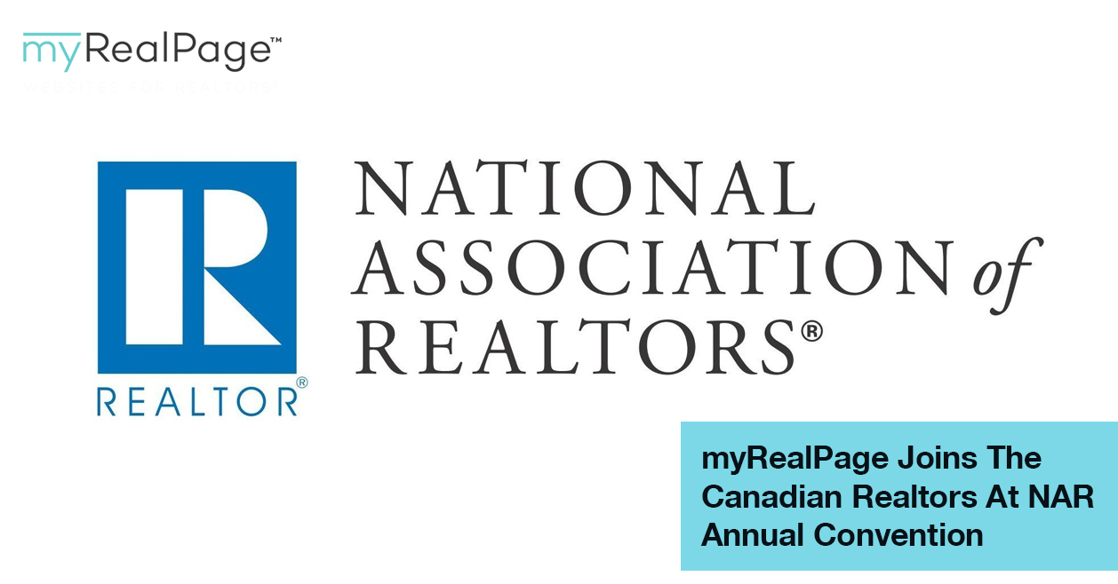 MyRealPage Joins The Canadian Realtors At NAR Annual Convention